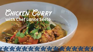 Grandma's Chicken Curry with Chef Lance Seeto​