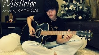 Mistletoe - Justine Bieber (KAYE CAL Acoustic Cover)