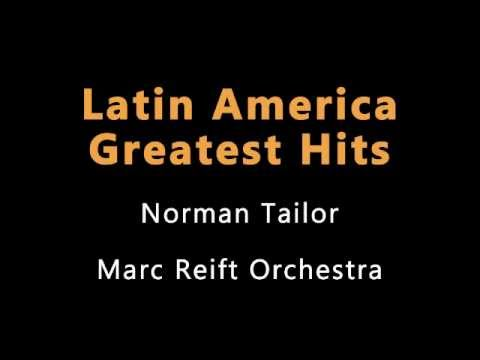 Marc Reift - Latin America (Norman Tailor)