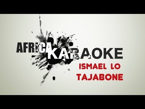 Ismael Lô - Tajabone | Version Karaoke (Instrumental + Lyrics)