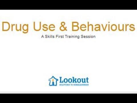 Skills First - Training - Drug Use & Behaviour