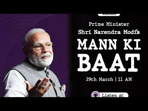 Prime Minister Narendra Modi's Mann Ki Baat With The Nation, March 2020