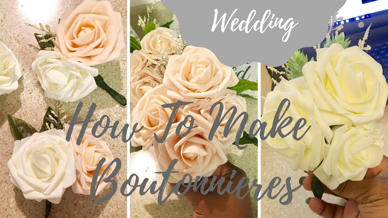 How To Make Faux Flower Boutonnieres Grooms Parents Hostesses