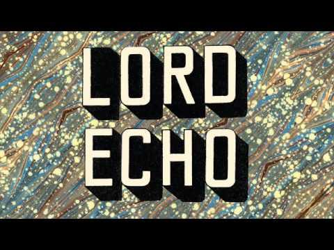 Lord Echo - Endless Dawn