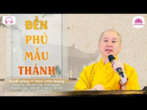 Đền Phủ Mẫu Thánh - Thượng Thọa Thích Chân Quang