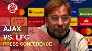 Ajax vs. Liverpool | Jurgen Klopp Press Conference