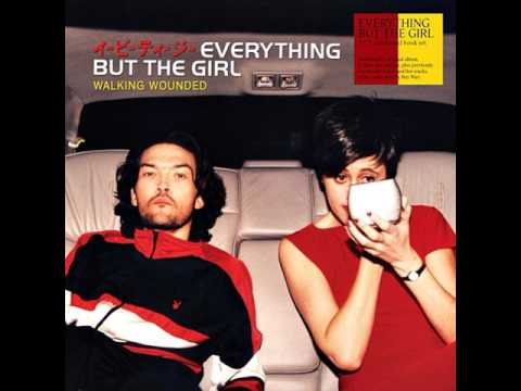Everything But The Girl ➤ Walking Wounded (HQ) *FLAC*