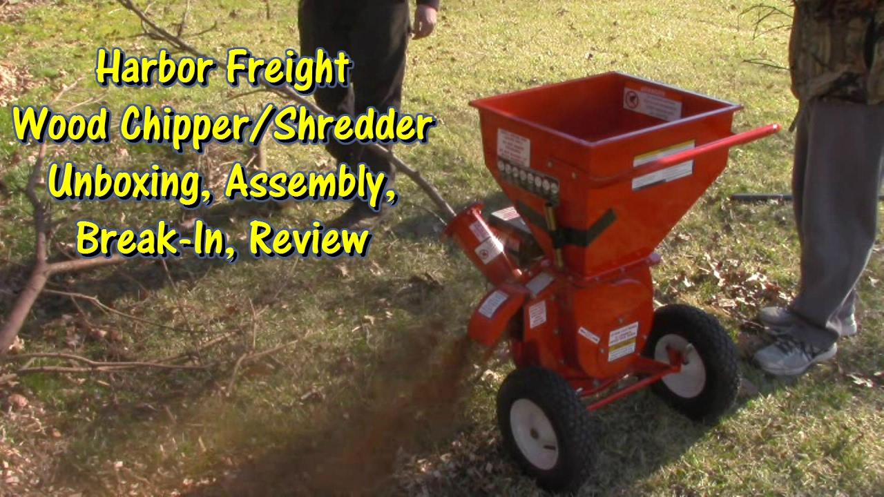 Harbor Freight Chipper Shredder Unboxing Embly Break In Review By Gettkdone