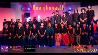 Raanjhanaa | A.R.Rahman | Mirchi Unplugged Season 1