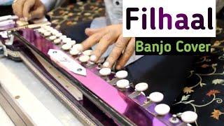 Filhaal Banjo Cover Ustad Yusuf Darbar