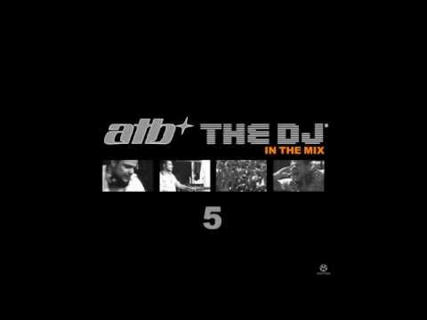 ATB - The Dj 5 In The Mix CD3 - ATB Classix Mix