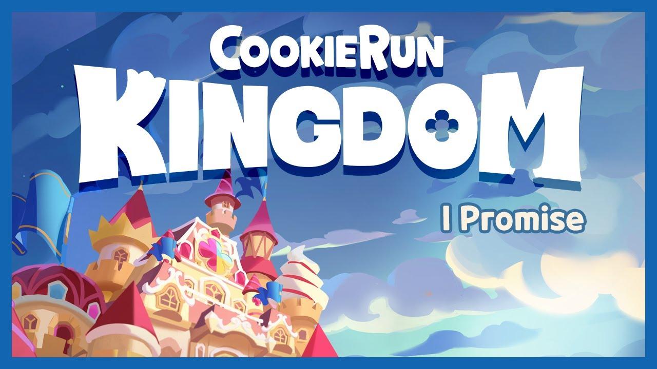 Cookie Run: Kingdom OST – I Promise M/V