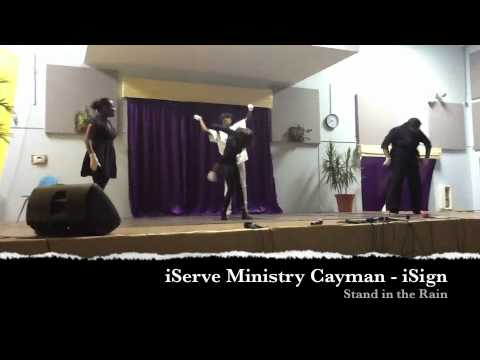 Stand in the Rain - iServe Ministry Cayman