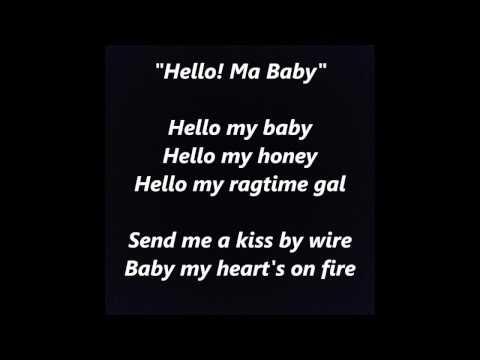 Hello! Ma Baby words lyrics best top popular favorite trending sing along song songs