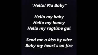 Video Hello! Ma Baby words lyrics best top popular favorite trending sing along song songs download MP3, 3GP, MP4, WEBM, AVI, FLV Juli 2018