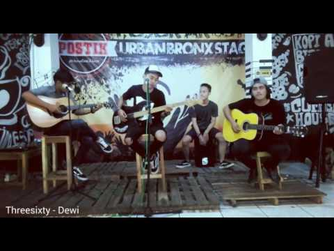 Threesixty - Dewi ( Leave Me Alone cover)