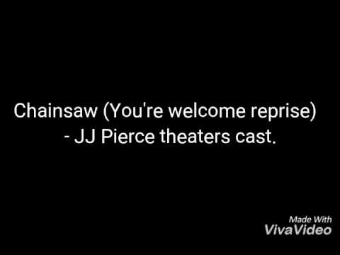 Chainsaw (You're welcome reprise) Heathers 101- JJ Pierce theater