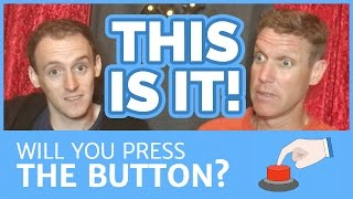 This Is it! - The Button