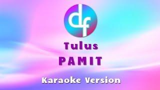 Tulus - Pamit ( Karaoke / Lirik )