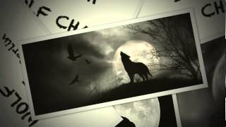 Chi Thanh  - The Wolf Chant (original mix) free download!!!