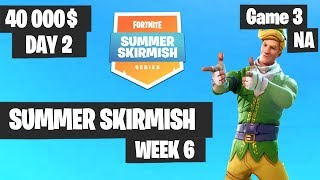 Fortnite Summer Skirmish Week 6 Day 2 Game 3 NA Highlights