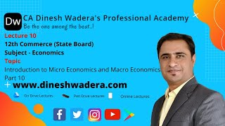 Lecture 10 - Introduction to Micro Economics and Macro Economics - Part 10 - 12th Commerce