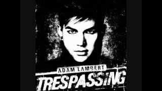 Adam Lambert - Trespassing Remix