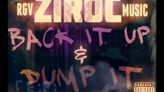 ZiROC - Back It Up & Dump It [Audio Teaser]