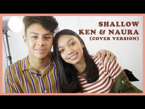 Lagu Video Naura & Kensanjose - Shallow  Lady Gaga, Bradley Cooper  Acoustic Version | Naura Tv Terbaru
