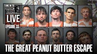 The GREAT Peanut Butter Escape! - Prison Talk Live Stream E33