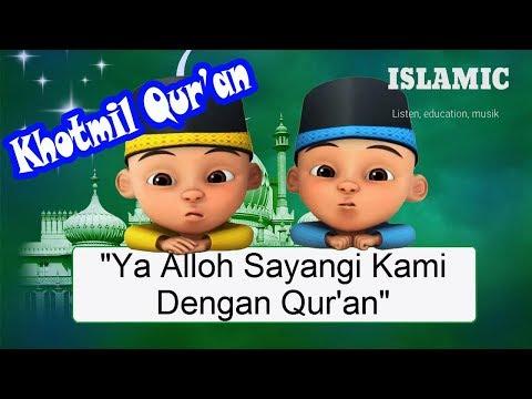 Khotmil Qur An Upin Ipin Terbaru 2018