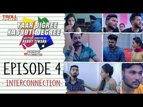 Yaar Jigree Kasooti Degree   Episode 4 - Interconnection   Punjabi Web Series 2018   Troll Punjabi