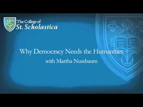 Why Democracy Needs the Humanities | Martha Nussbaum | Peace and Justice St. Scholastica