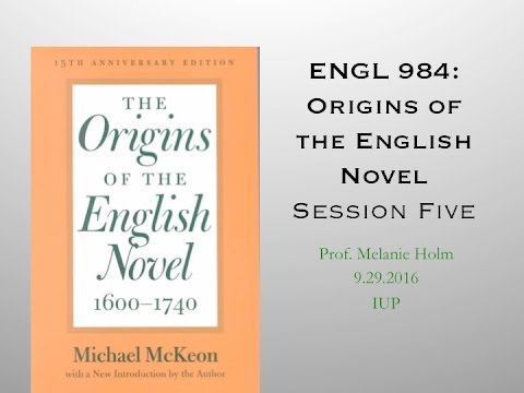 """Origins of the English Novel Class 4: """"Histories of the Individual"""""""