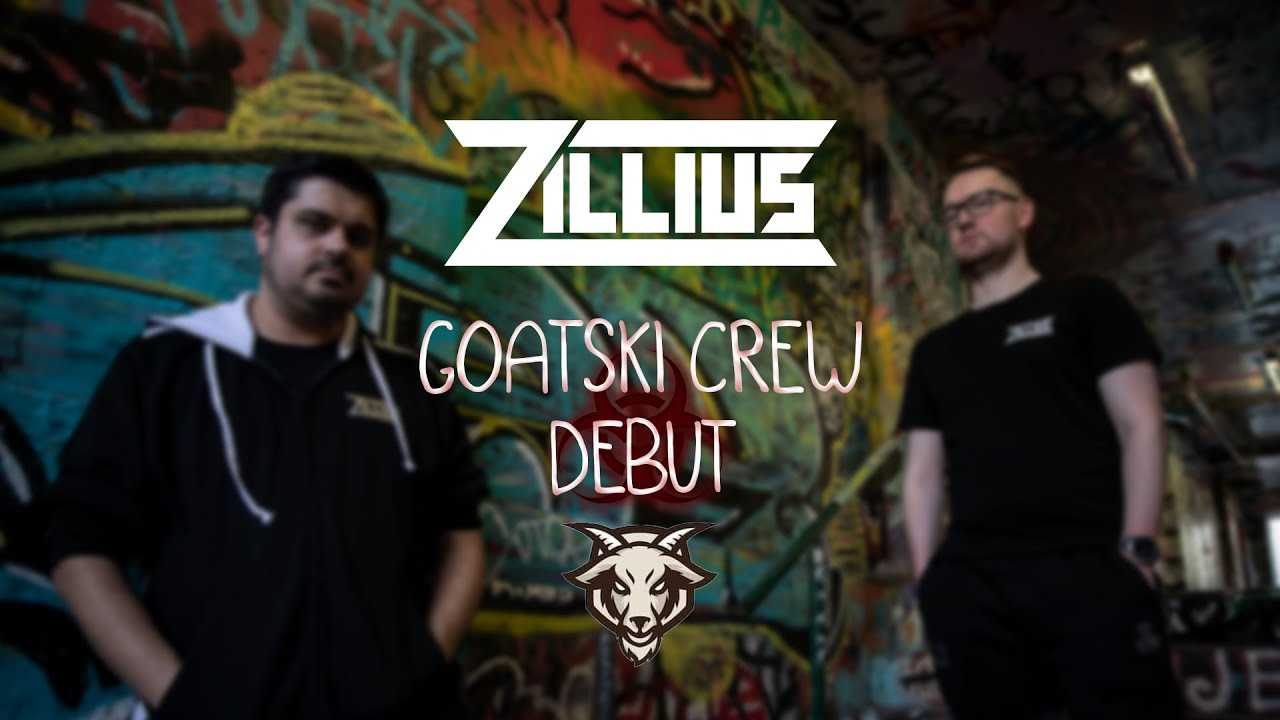 Zillius Pres. Goatski Crew Debut (4th Oct 2020)