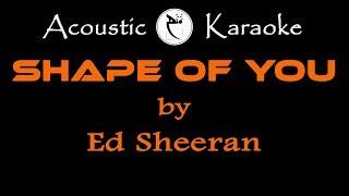 ED SHEERAN-SHAPE OF YOU (KARAOKE)