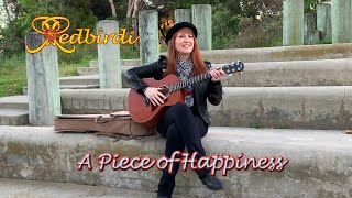 A Piece of Happiness – Rose Redbirdi - Music Video – Indie