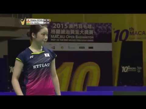 2015 Macau Open | Badminton F M2-WS | Minatsu Mitani vs P.V Sindhu