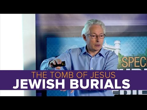 The Tomb of Jesus: Jewish Burials