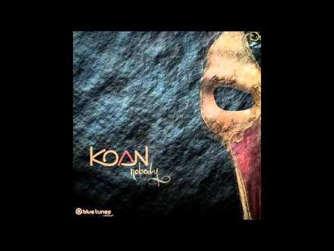 Koan - Uncloak - Official