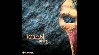 Koan - Uncloak - Official