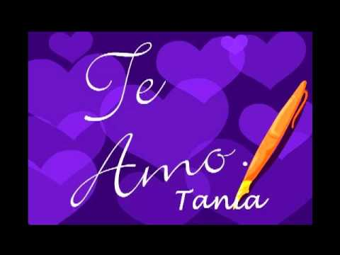 TE AMO MI TANIA (xozzue) - YouTube