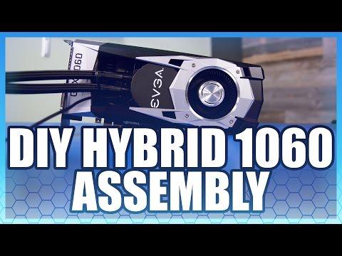 Building a GTX 1060 Hybrid Part 2: Assembly