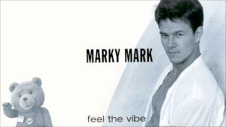 Marky Mark - Feel The Vibe (Marky