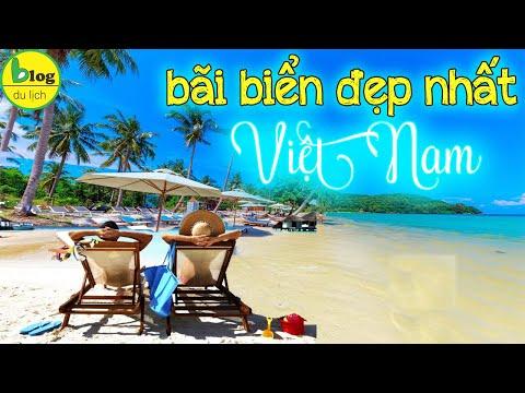 Check in 16 bãi biển đẹp nhất khắp Việt Nam Video mới nhất 2021