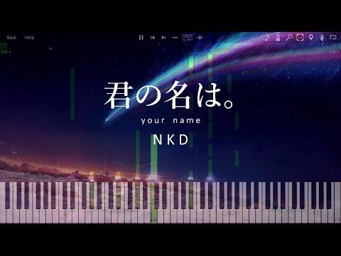なんでもないや (movie ver.) ~ Nandemonai Ya FULL VERSION 【君の名は。】ENDING [Piano Tutorial] (Synthesia)