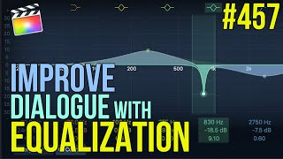MBS Ep 457:  Improve Dialogue with EQ in FCP X