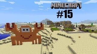 Прохождение Minecraft: 15я часть [Знакомство]