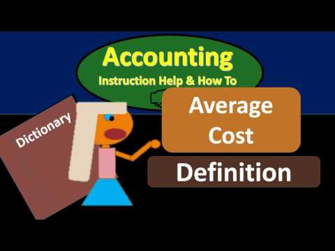 Average Cost Definition - What is Average Cost?