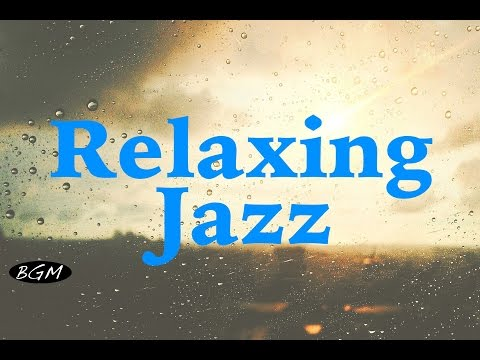 Download Youtube: Relaxing Jazz Instrumental Music - Background Chill Out Music - Music For Relax, Work, Sleep, Study
